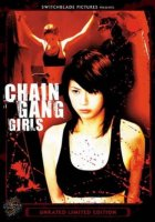 Chain Gang Girls // Бандитки в цепях