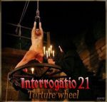 Interrogatio 21: Tortiure Wheel // Допрос № 21: пытка на колесе