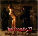 Interrogatio 22: Whipping & Caning // Допрос № 22: Кнут и розги